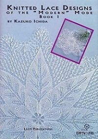 "Kazuko Ichida - Knitted lace designs of the ""Modern"" Mode Book 1"