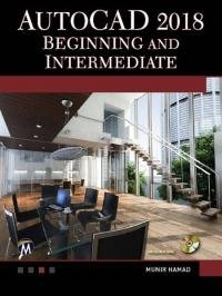 Munir Hamad - AutoCAD 2018. Beginning and Intermediate