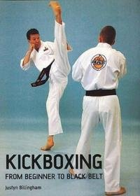 Justyn Billingham - Kickboxing. From Beginner to Black Belt