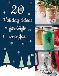 20 Holiday Ideas for Gifts in a Jar