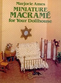 Miniature Macrame for Your Dollhouse