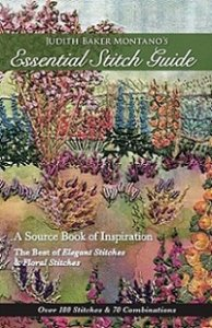Judith Baker Montano's Essential Stitch Guide: A Source Book of inspiration