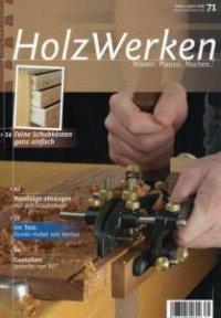 HolzWerken №71  (март-апрель /  2018)