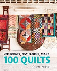 Use Scraps, Sew Blocks, Make 100 Quilts