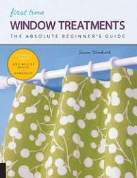 First Time Window Treatments: The Absolute Beginner's Guide