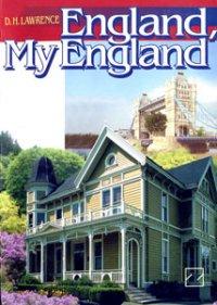 D.H. Lawrence - England, My England / Лоуренс Д.Г. - Англия, моя Англия