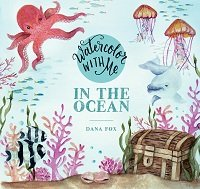 Watercolor with Me: In the Ocean