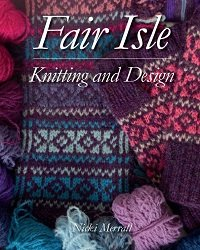 Fair Isle: Knitting and Design