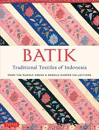 Batik: Traditional Textiles of Indonesia
