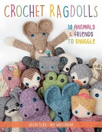 Crochet Ragdolls: 30 Animals and Friends to Snuggle (2020)