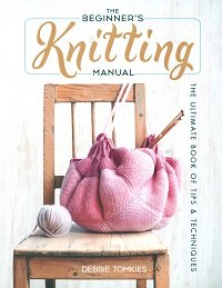 The Beginner's Knitting Manual