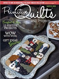 Primitive Quilts and Projects - Winter 2020