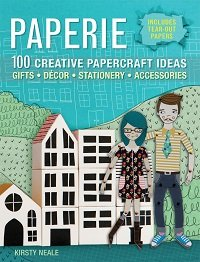 Paperie - 100 Creative Papercraft Ideas