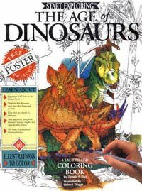 The Age of Dinosaurs: A Fact-filled Coloring Book Start Exploring