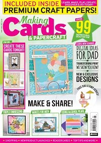 Making Cards & PaperCraft - May/June 2021