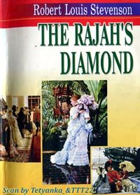 The rajah's diamond - R.L. Stevenson